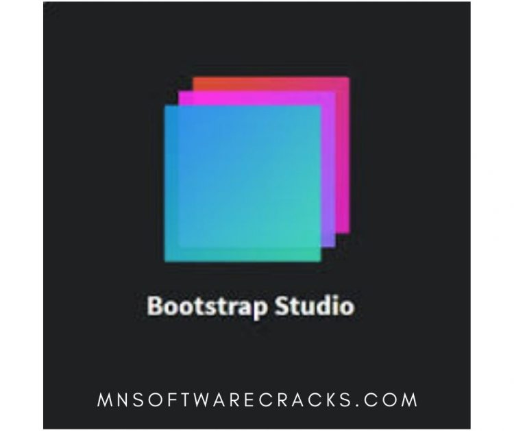 Bootstrap Studio 5.8.1 Crack With License Key Free Latest Version Download